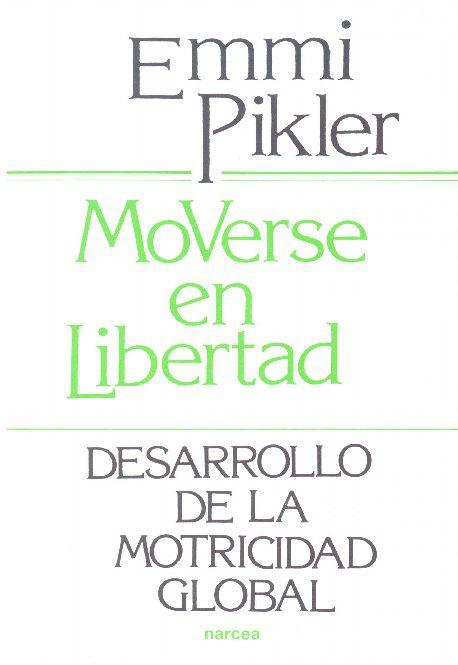moverse en libertad Pikler